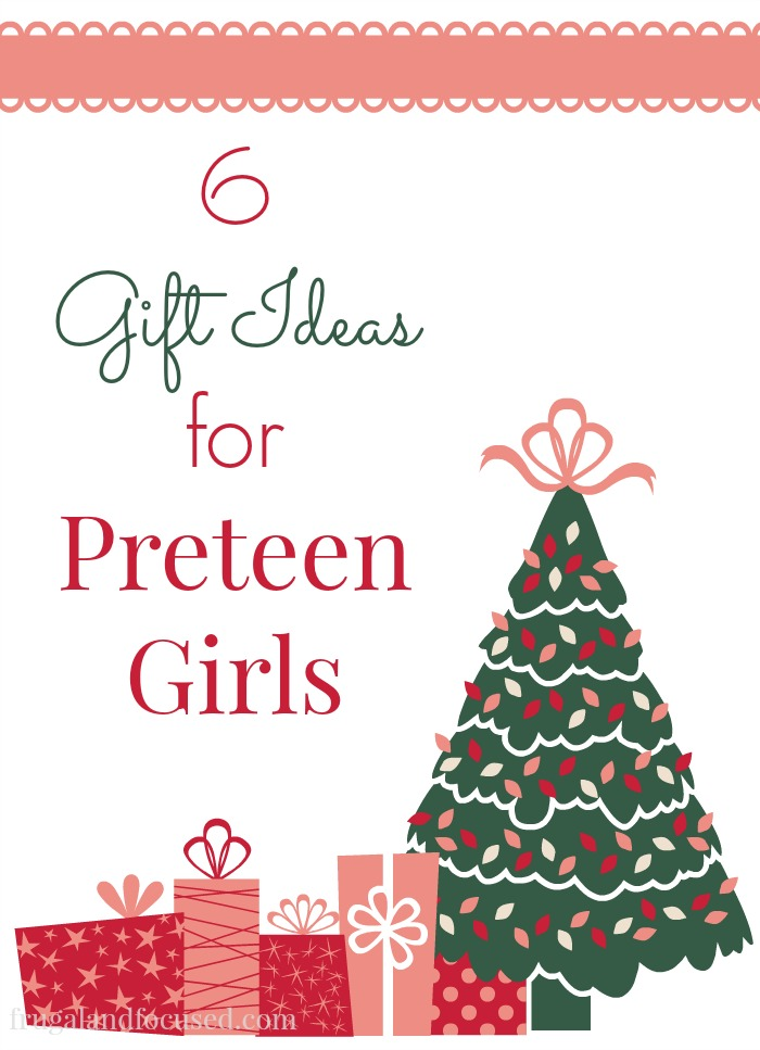 Gift Ideas for Preteen Girls