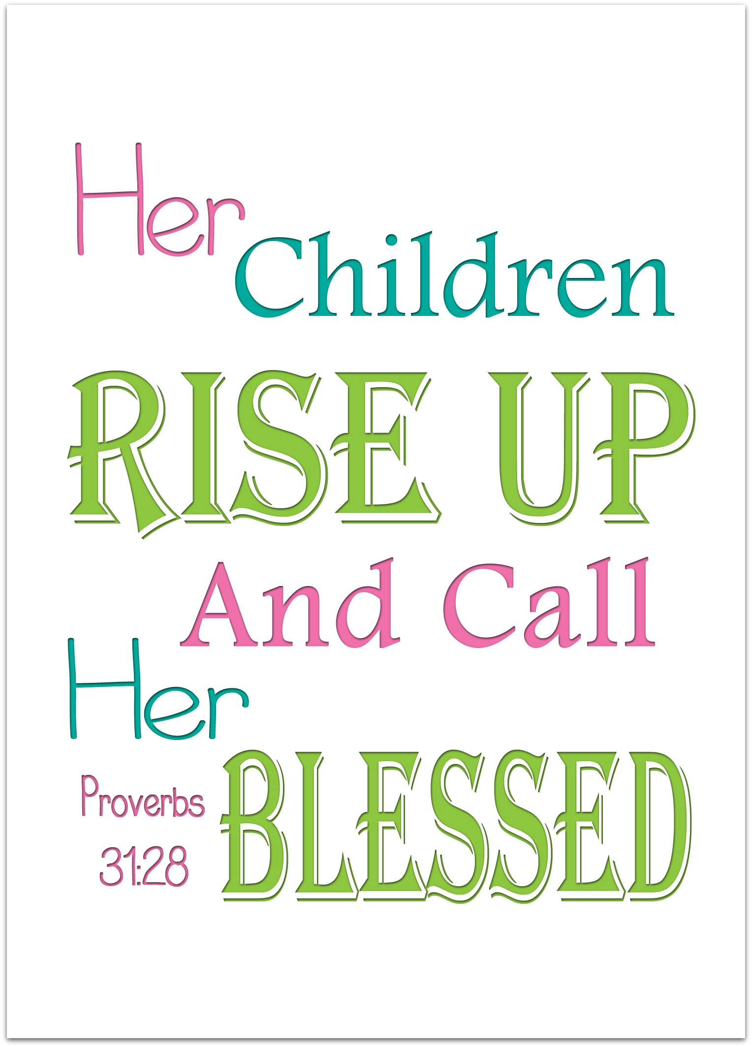 Proverbs 31 Quotes | Wednesday Word Blessed Proverbs 31 Mother S Day Free Printable