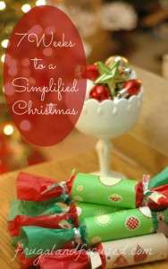 7 Weeks To A Simplified Christmas – Week 7