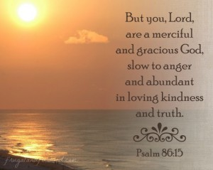 Wednesday Word: Merciful – Psalm 86:15
