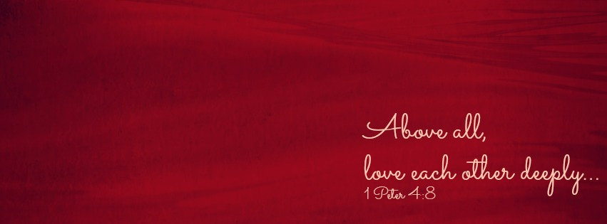 Red Facebook cover photo featuring 1 Peter 4:8