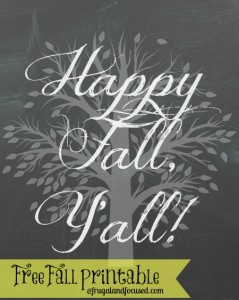 Free Fall Printable: Happy Fall Y'all!
