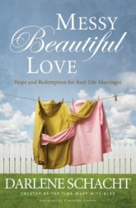 Book Review: Messy Beautiful Love by Darlene Schacht