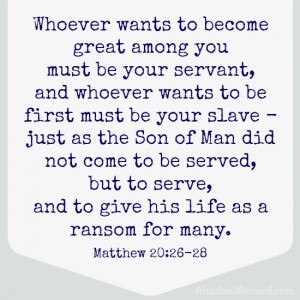 Wednesday Word: Serve – Matthew 20:26-28