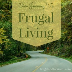 Our Journey To Frugal Living: Finding Our Way