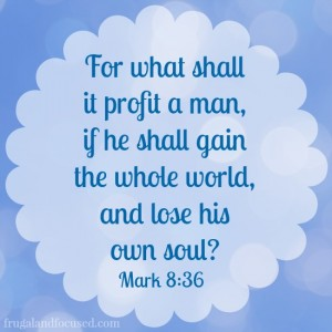 Wednesday Word: Profit – Mark 8:36