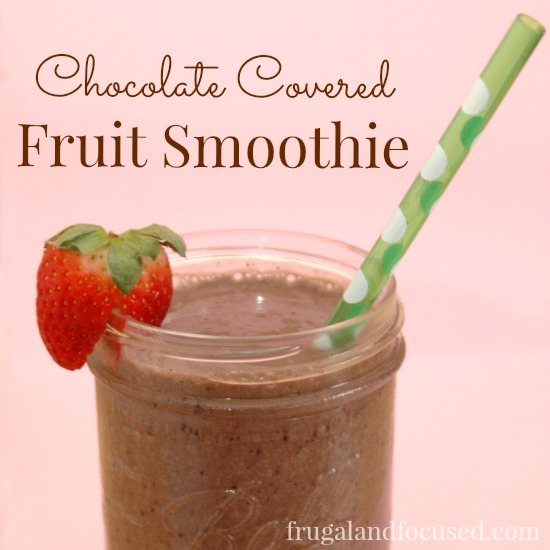 Chocolate Covered Fruit Smoothie