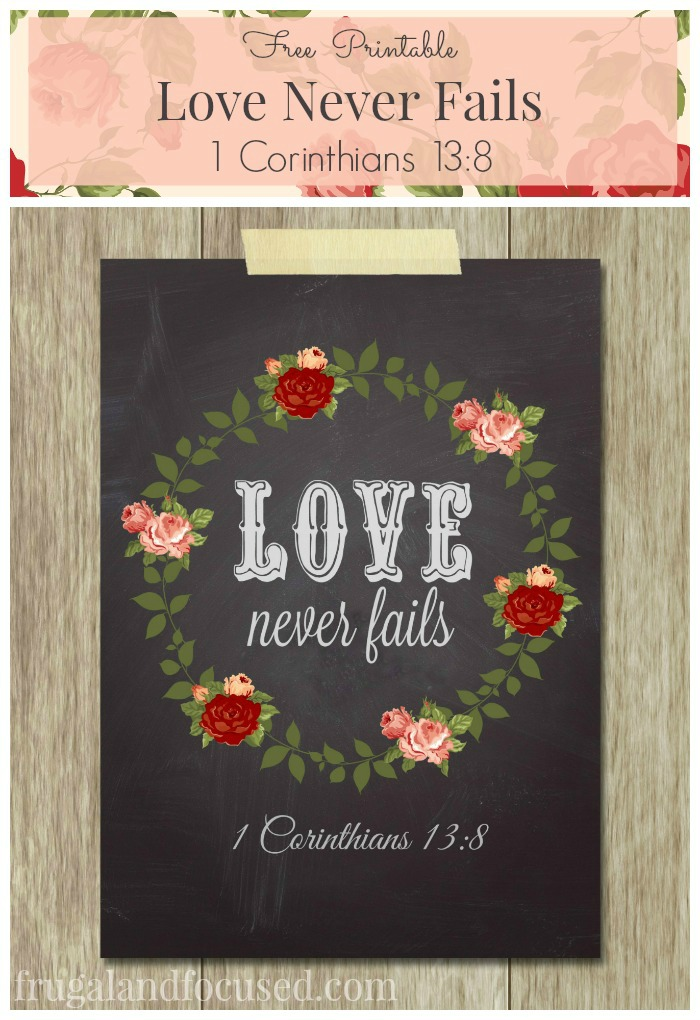 Free Printable: Love Never Fails - 1 Corinthians 13:8