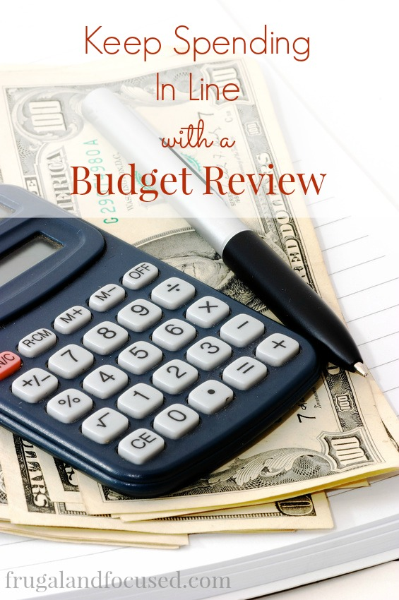Keep Spending In Line With A Budget Review