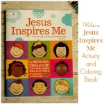 Review and Giveaway: Jesus Inspires Me Activity and Coloring Book