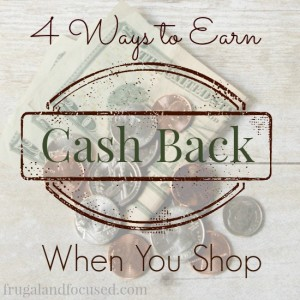 4 Ways To Earn Cash Back When You Shop