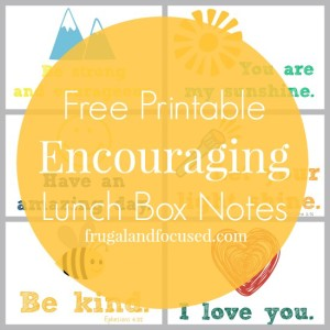 Free Printable: Encouraging Lunch Box Notes For Kids