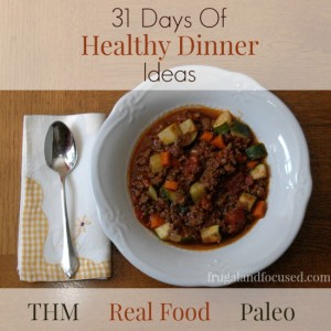 31 Days Of Healthy Dinner Ideas