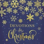 Review: Devotions for Christmas by Zondervan