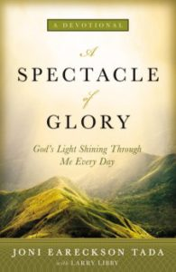 Review: A Spectacle of Glory by Joni Eareckson Tada with Larry Libby